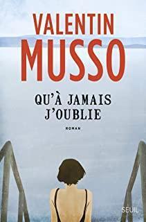 Qu'à jamais j'oublie par Musso
