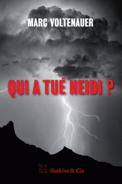 Qui a tué Heidi ? par Voltenauer