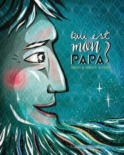 Qui est mon papa? par Ortiz