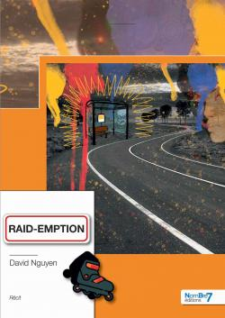 Raid-Emption par David Nguyen