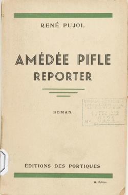 Book's Cover ofRené Pujol. Amédée Pifle reporter roman. 2e édition
