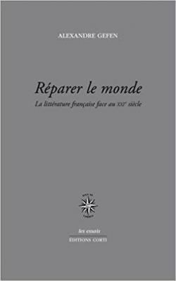 Réparer le monde - Alexandre Gefen - Babelio