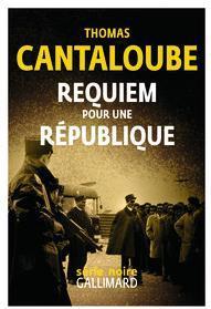 Requiem pour une République par Cantaloube