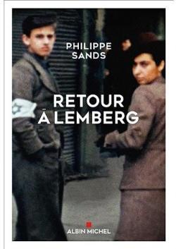 Retour à Lemberg - Philippe Sands 2016