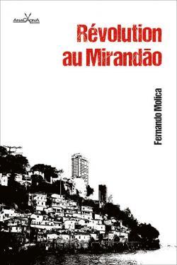 Révolution au Mirandao par Fernando Molica