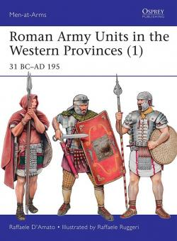 Roman Army Units in the Western Provinces (1) 31 BC–AD 195 par Raffaele D'Amato
