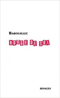 Rouge de soi par Babouillec