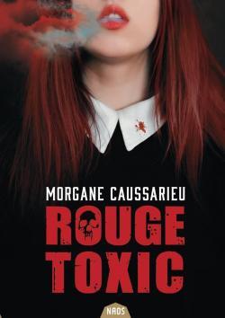 Rouge toxic par Caussarieu