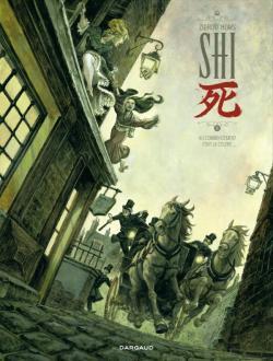 Shi, tome 1 : Au commencement était la colère... par Zidrou