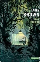 Sale boulot par Larry Brown
