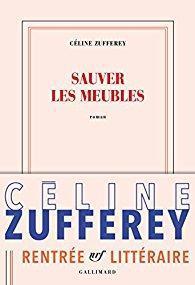 Sauver Les Meubles Celine Zufferey Babelio