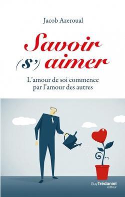 Aimer Et Se Savoir Aimer