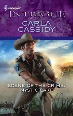 Scene Of The Crime Mystic Lake Carla Cassidy Babelio