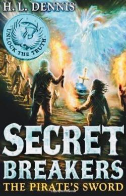 Secret breakers : the pirate\'s sword par Helen Louise Dennis
