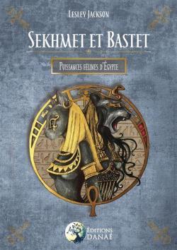 Sekhmet et Bastet par Lesley Jackson