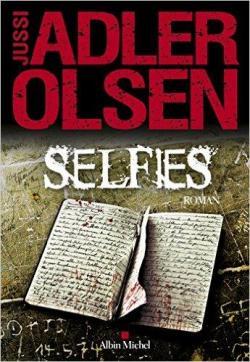 Selfies de Jussi Adler Olsen - Editions Le Livre de Poche