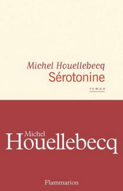 Sérotonine par Houellebecq