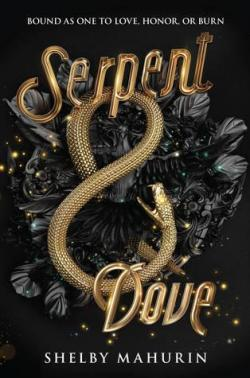 Serpent & Dove par Mahurin