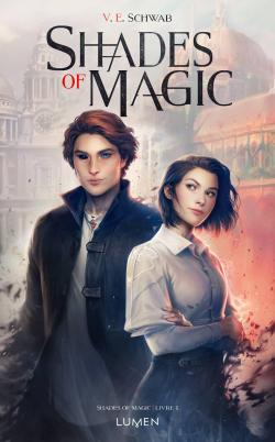 Shades of magic, tome 1 par Victoria Schwab