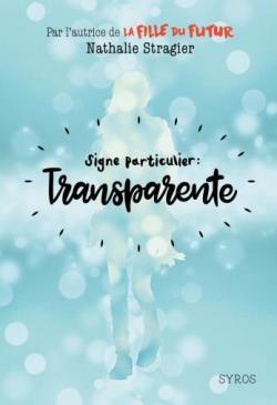 Signe particulier : Transparente par Stragier