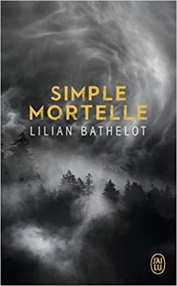 Simple mortelle par Lilian Bathelot