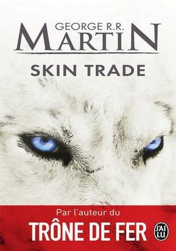 Skin Trade par  George R.R. Martin
