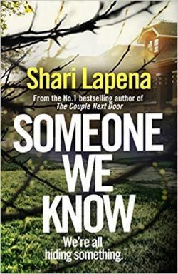 Someone we know par Shari Lapena