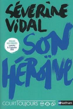 Son héroïne par Vidal