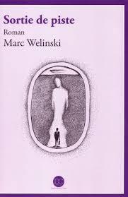Sortie de piste par Mark Welinski