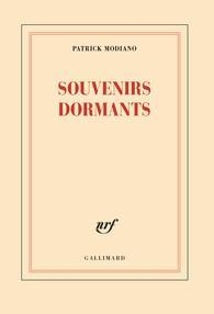 Souvenirs Dormants par Modiano