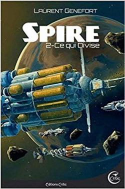 Laurent Genefort - Spire, Tome 2