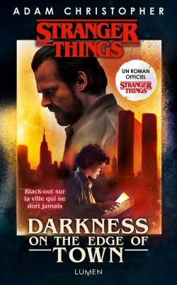 Stranger Things Darkness On The Edge Of Town Babelio