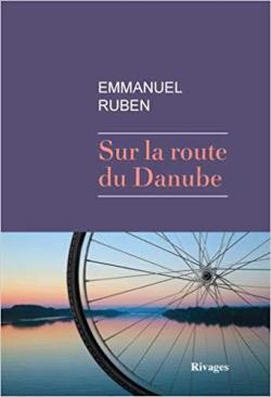 Sur la route du Danube par Emmanuel Ruben