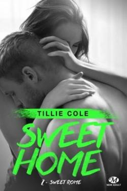 Sweet Home, tome 2 : Sweet Rome par Cole