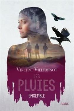 Les Pluies, tome 2 : Ensemble par Villeminot