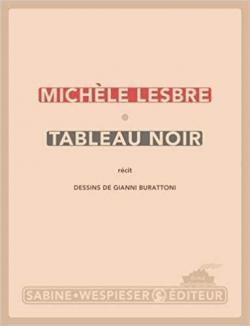 Tableau noir - Michèle Lesbre - Babelio