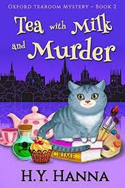 Oxford tearoom mysterie, tome 2 : Tea with milk and murder par H.Y. Hanna