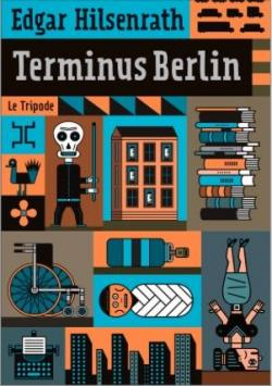 Terminus Berlin par Hilsenrath