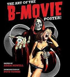 The Art of B-Movie Poster! par Peter Tombs