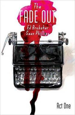 The Fade Out, tome 1 par Ed Brubaker