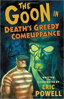 The Goon, tome 10 : Death's Greedy Comeuppance par Eric Powell