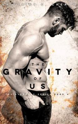 """Résultat de recherche d'images pour """"The gravity of us de Brittainy C. Cherry"""""""