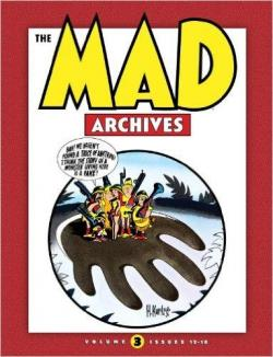 The MAD Archives Vol. 3 par  The usual gang of idiots