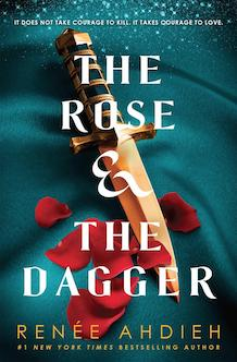 The Rose and the Dagger par Renee Ahdieh