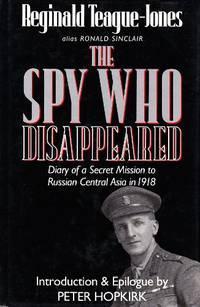 The Spy Who Disappeared par Reginald Teague-Jones