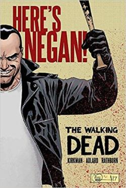 The Walking Dead: Here's Negan par Robert Kirkman