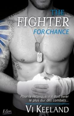 The fighter for chance par Keeland