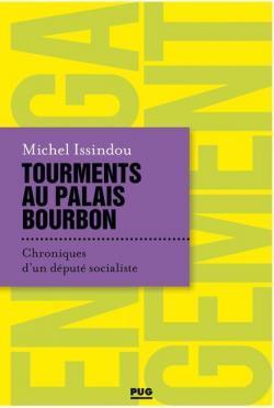 Tourments au palais Bourbon par Michel Issindou