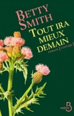 Le Lys de Brooklyn de Betty Smith - Page 2 CVT_Tout-ira-mieux-demain_4657