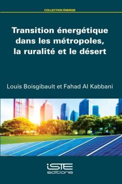Transition énergétique dans les métropoles, la ruralité et le désert - Louis Boisgibault